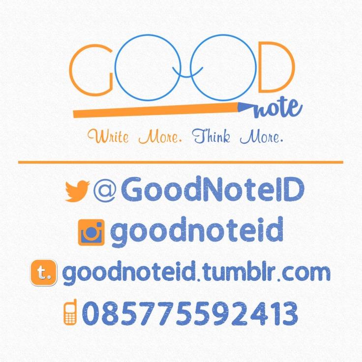 Contact @GoodNoteID